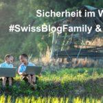 Sicherheit im WWW – Aufruf zur Teilnahme am Swiss Blog Family Award